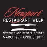 Newport Restaurant Week, March 25 - April 3, 2011